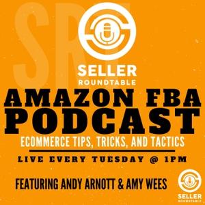 Amazon FBA Seller Round Table by Amazon FBA Seller Round Table