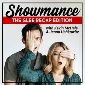 Showmance with Kevin McHale and Jenna Ushkowitz by PodcastOne