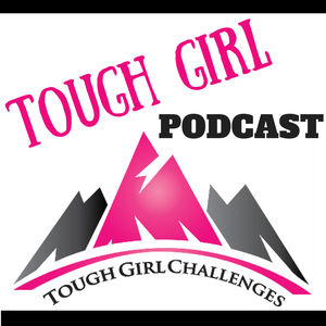 Tough Girl Podcast by Sarah Williams