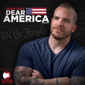 Graham Allen's Dear America Podcast by Graham Allen's Dear America Podcast