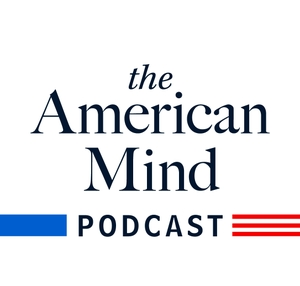 The American Mind by The Claremont Institute