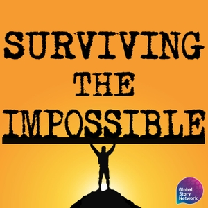 Surviving The Impossible by Global Story Network