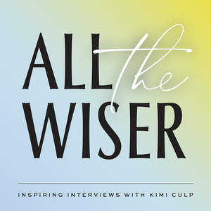 All The Wiser by Kimi Culp
