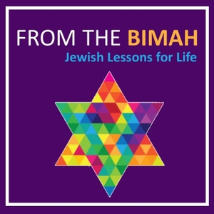From the Bimah: Jewish Lessons for Life by Temple Emanuel in Newton