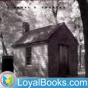Walden by Henry David Thoreau by Loyal Books