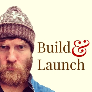 Build & Launch by Justin Jackson