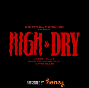 High and Dry by Control Forever