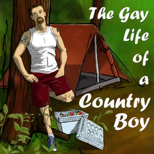 The Gay Life of a Country Boy by GayCountryWes