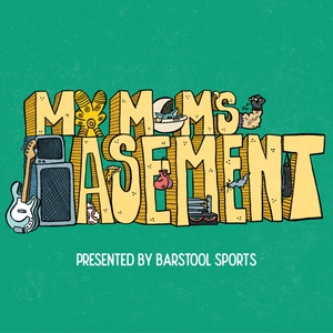 My Mom's Basement by Barstool Sports