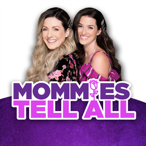Mommies Tell All by Westwood One Podcast Network