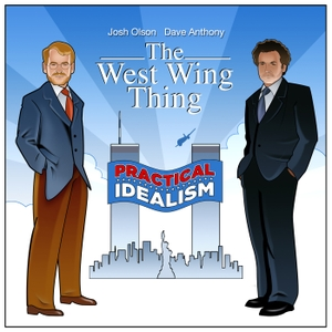 The West Wing Thing by Dave Anthony & Josh Olson