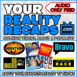 Your Reality Recaps: ALL SHOWS PODCAST FEED by Eric Curto