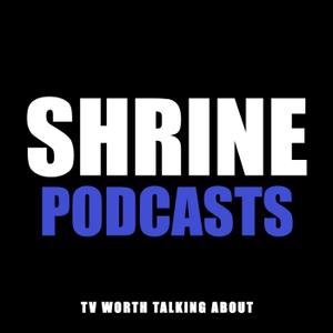 Shrine Of Duty by Shrine Podcasts
