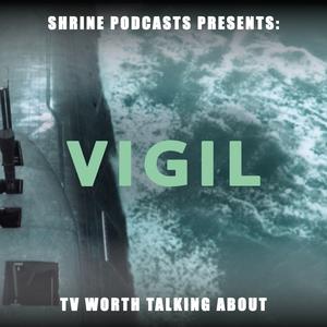 Shrine Podcasts: Vigil by Shrine Podcasts