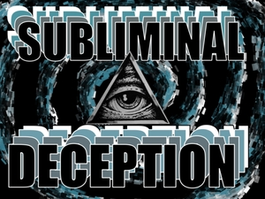 Subliminal Deception: A Conspiracy Theory Podcast by Cody and Phil
