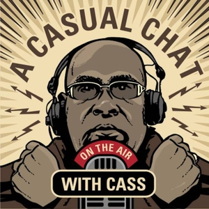 A Casual Chat With Cass by Cass Pennant / Studio Sixty Billion