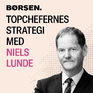 Topchefernes strategi med Niels Lunde by Børsen