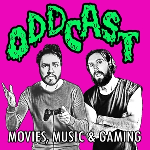 Oddcast: Movies, Music & Gaming by A New Winter Podcast Network