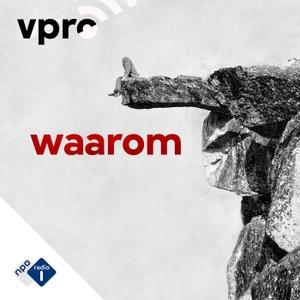 Waarom by NPO Radio 1 / VPRO