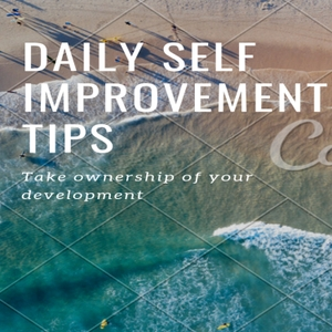 Daily self improvement tips by Sandeep Kumar