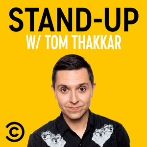 Stand-Up w/ Tom Thakkar by Comedy Central