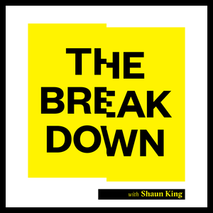 The Breakdown with Shaun King by The North Star
