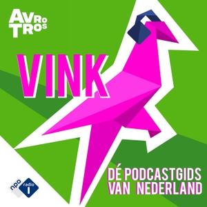 VINK: De podcastgids van Nederland by NPO Radio 1 / AVROTROS