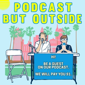 Podcast But Outside by Cole Hersch and Andrew Michaan