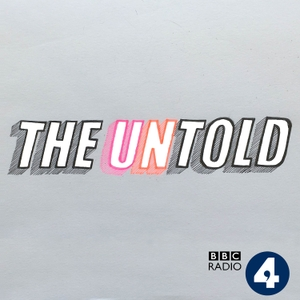The Untold by BBC Radio 4