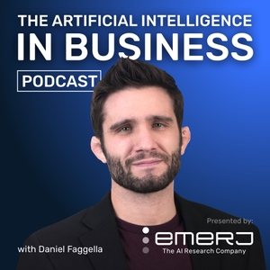 Artificial Intelligence in Industry with Daniel Faggella by Daniel Faggella