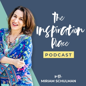 The Inspiration Place by Artist Miriam Schulman