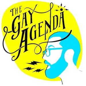 The Gay Agenda radio show by The Gay Agenda