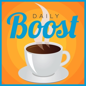 The Daily Boost | Daily Coaching and Motivation by scott smith