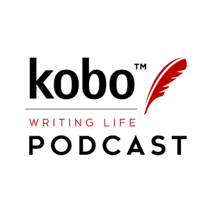 Kobo Writing Life Podcast by Kobo Writing Life