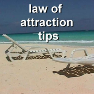 Law of Attraction Tips by The Law of Attraction Centre and Karen Luniw
