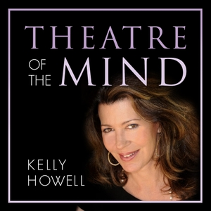 Theatre of the Mind by Kelly Howell of Brain Sync