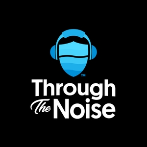 Through the Noise by TTN