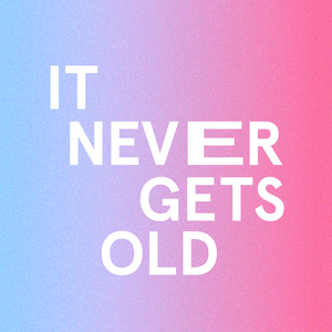 It Never Gets Old by Meredith Fineman