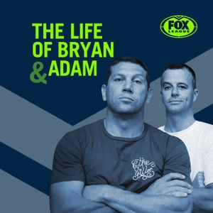 The Life of Bryan (and Adam) by Fox Sports Australia