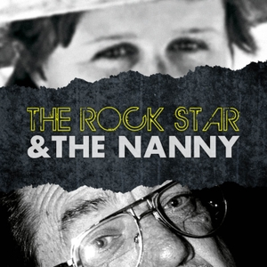 The Rock Star & The Nanny Podcast by The Rock Star & The Nanny