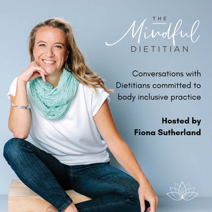 The Mindful Dietitian by Fiona Sutherland