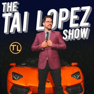 The Tai Lopez Show by Tai Lopez
