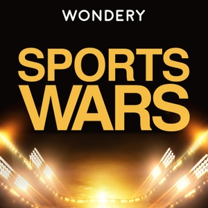 Sports Wars by Wondery