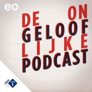 De Ongelooflijke Podcast Podcast