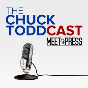 The Chuck ToddCast: Meet the Press by Chuck Todd, Meet the Press