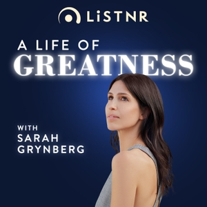 A Life of Greatness by PodcastOne Australia