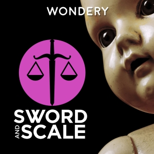 Sword and Scale by True Crime Media | Incongruity | Wondery