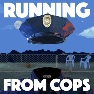 Headlong: Running from COPS by Topic / Pineapple Street Media / Dan Taberski