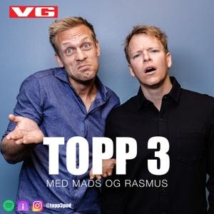 Topp 3 med Mads og Rasmus by VG