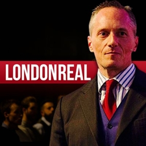 London Real by Brian Rose